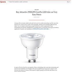 PHILIPS CorePro LED tube with elegant brightness