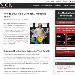 How to Develop a Confident, Attractive Voice