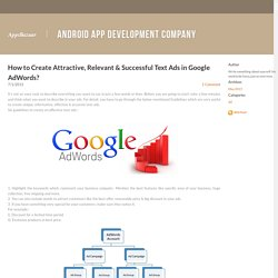 How to Create Attractive, Relevant & Successful Text Ads in Google AdWords? - AppsBazaar