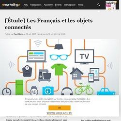 Étude : l'attractivité des objets connectés auprès des Français