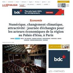 Numérique, changement climatique, attractivité : journée d'échanges pour les acteurs économiques de la région au Palais d'Iéna, à Paris - Orléans (45000) - La République du centre - Thomas SAMSON - 11 décembre 2019
