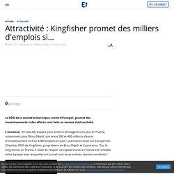 Attractivité : Kingfisher promet des milliers d'emplois si...