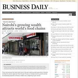 Nairobi's growing wealth attracts world's food chains