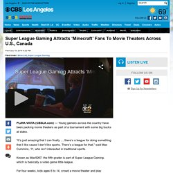 Super League Gaming Attracts 'Minecraft' Fans To Movie Theaters Across U.S., Canada