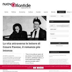 La vita attraverso le lettere di Cesare Pavese, il romanzo più intenso - nuovAtlantide.org