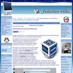 Come salvare Windows in una macchina virtuale da avviare con Linux attraverso Virtualbox, argomento Linux Guide e Trucchi