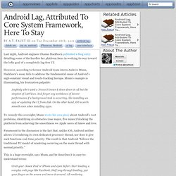 Android Lag, Attributed To Core System Framework, Here To Stay