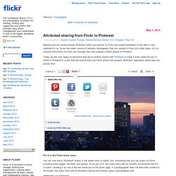 Attributed sharing from Flickr to Pinterest