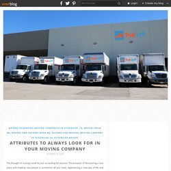 Attributes To Always Look For In Your Moving Company