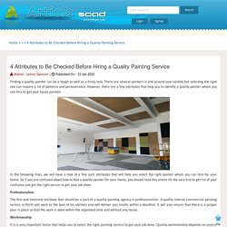 4 Attributes to Be Checked Before Hiring a Quality Painting Service
