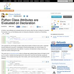 Python Class Attributes are Evaluated on Declaration