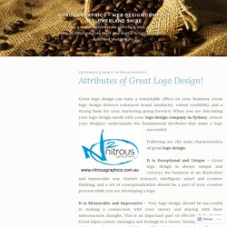 Attributes of Great Logo Design! – Nitrous Graphics – Web Design Company in Sutherland Shire