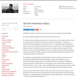 The Self-Attribution Fallacy – George Monbiot