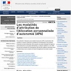 Les modalités d'attribution de l'Allocation personnalisée d'autonomie (APA)