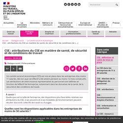 Attributions du CSE : santé, sécurité et conditions de travail