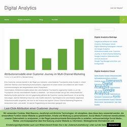 Attributionsmodelle einer Customer Journey im Multi-Channel-Marketing - digital-analytics.expert