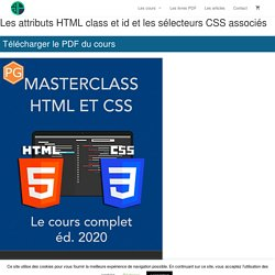 Les attributs HTML class et id et les sélecteurs CSS associés