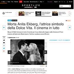 Morta Anita Ekberg, l'attrice simbolo della Dolce Vita. Il cinema in lutto