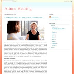 Attune Hearing: Are Diabetics twice as Likely to have a Hearing Loss?