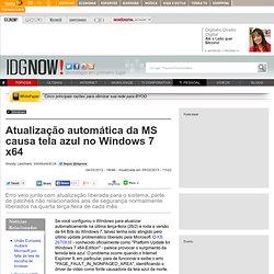 Atualização automática da MS causa tela azul no Windows 7 x64 - TI pessoal