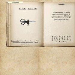 Encyclopédie mutante ...