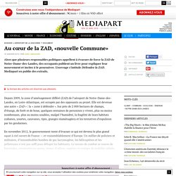 Au cœur de la ZAD, «nouvelle Commune»