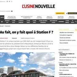 Au fait, on y fait quoi à Station F ? - Economie