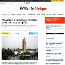 Au Maroc, des mosquées vertes pour la COP22 et après