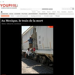 Au Mexique, le train de la mort