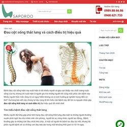 Đau cột sống thắt lưng nguyên nhân do đâu và cách điều trị hiệu quả
