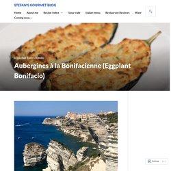 Aubergines à la Bonifacienne (Eggplant Bonifacio) – Stefan's Gourmet Blog