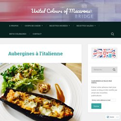 Aubergines à l'italienne – United Colours of Macarons