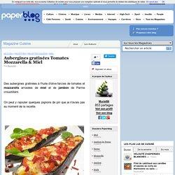 Aubergines gratinées Tomates Mozzarella & Miel