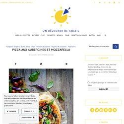Pizza aux aubergines et mozzarella - Recette italienne