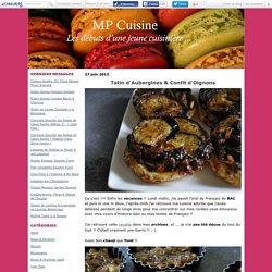 Tatin d'Aubergines & Confit d'Oignons - MP Cuisine