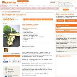Aubergines au pesto : Recette d'Aubergines au pesto