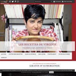 Gratin d'aubergines - Les recettes de Virginie
