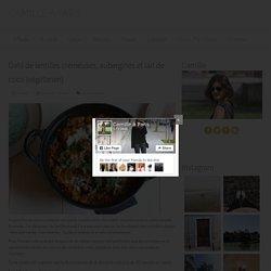 Dahl de lentilles crémeuses, aubergines et lait de coco (végétarien) - Camille à Paris