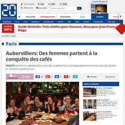 Aubervilliers: Des femmes partent à la conquête des cafés