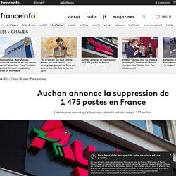 Auchan annonce la suppression de 1475postes en France