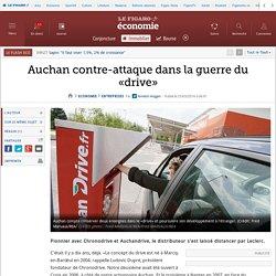 Auchan contre-attaque dans la guerre du «drive»