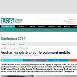 Auchan va généraliser le paiement mobile