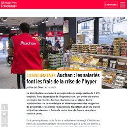 Auchan: les salariés font les frais de la crise de l'hyper