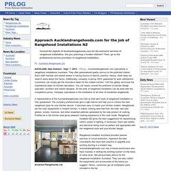 Approach Aucklandrangehoods.com for the job of Rangehood Installations NZ