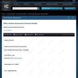 AWS-3 Auction Announced; Comment Sought