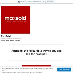 Auctions: the favourable way to buy and sell the products. – MaxSold