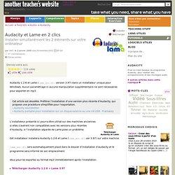 Audacity et Lame en 2 clics