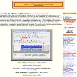 Audacity 2.1.3 Fr est un éditeur audio libre et facile d'utilisation