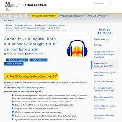 Audacity - un logiciel libre qui permet d'enregistrer et de monter du son