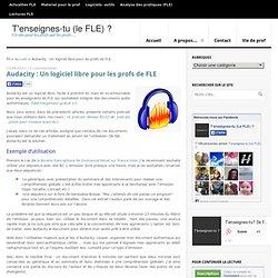 Audacity : Un logiciel libre pour les profs de FLE